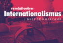 Revolutionärer Internationalismus – Linkes Sommercamp